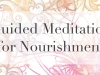 Guided Meditation for Nourishment